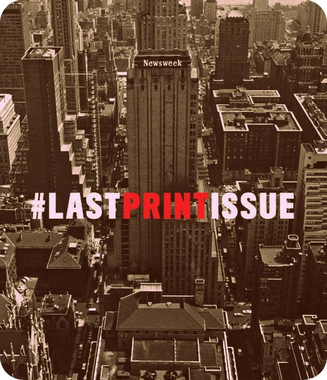 Last Print Newsweek